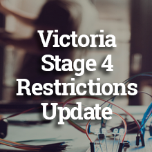 Melbourne Stage 4 Lock Down Operation Changes